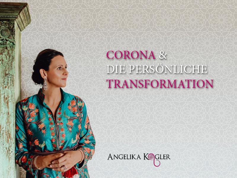 Corona und die persönliche Transformation